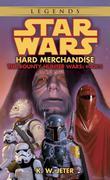 Hard Merchandise: Star Wars Legends (The Bounty Hunter Wars)