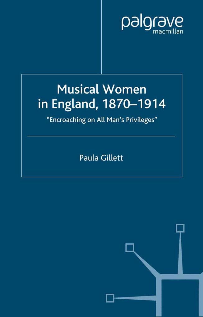 Musical Women in England, 1870-1914 als eBook D...