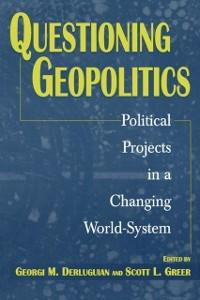 Questioning Geopolitics: Political Projects in ...