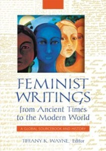 Feminist Writings from Ancient Times to the Mod...