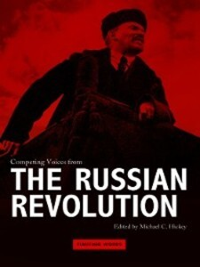 Competing Voices from the Russian Revolution al...