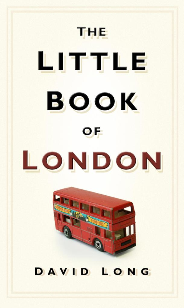 The Little Book of London als eBook Download vo...