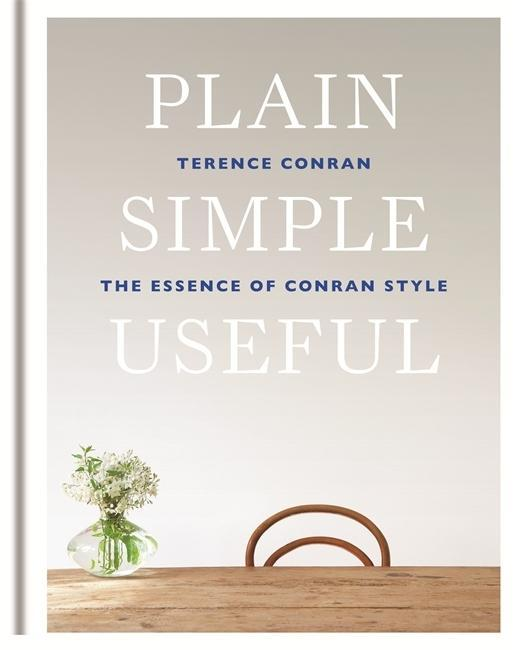 Plain Simple Useful als Buch von Terence Conran