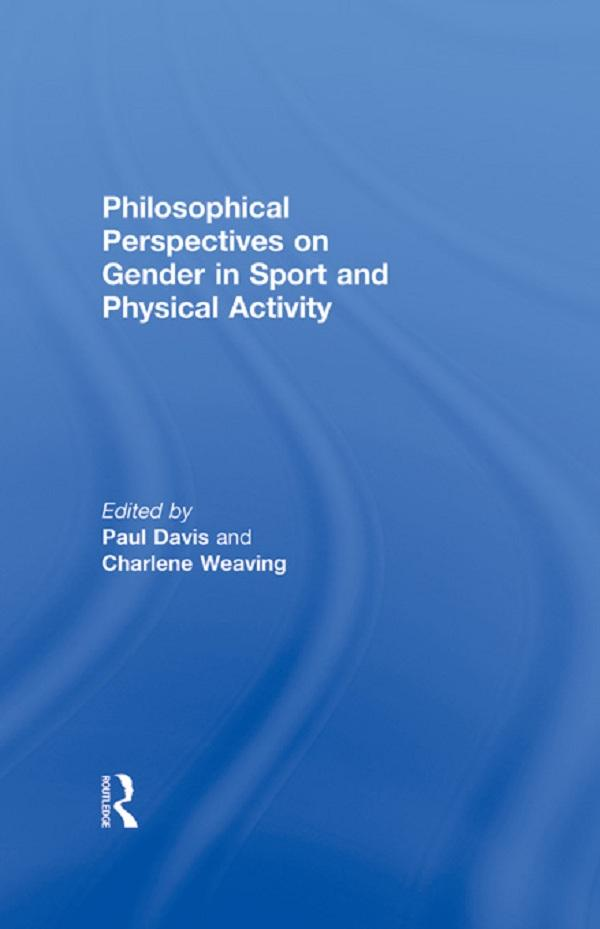 Philosophical Perspectives on Gender in Sport a...