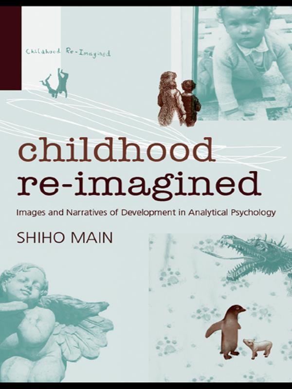 Childhood Re-imagined als eBook Download von Sh...