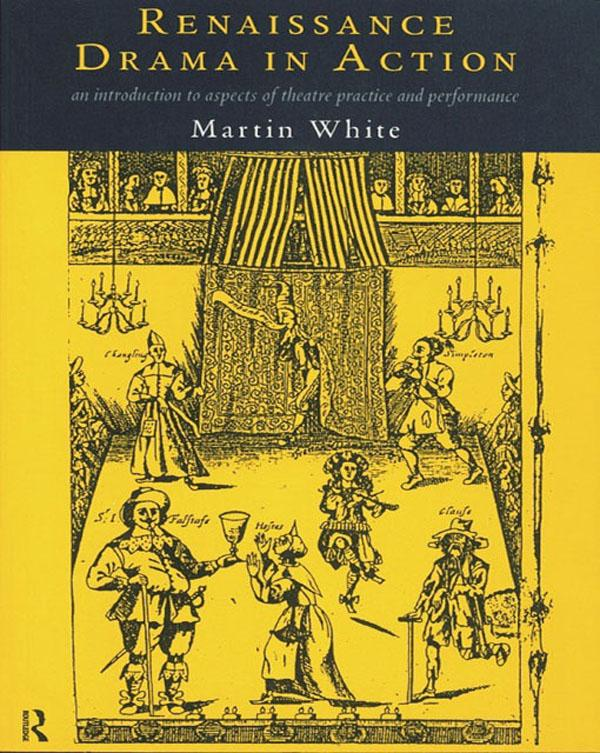 Renaissance Drama in Action als eBook Download ...