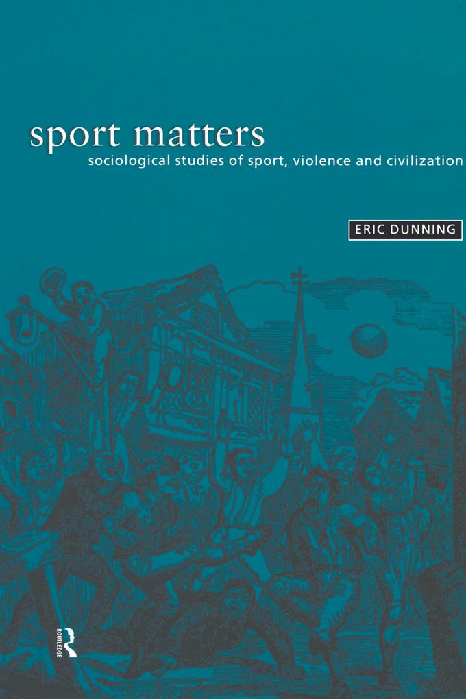 Sport Matters als eBook Download von Eric Dunning