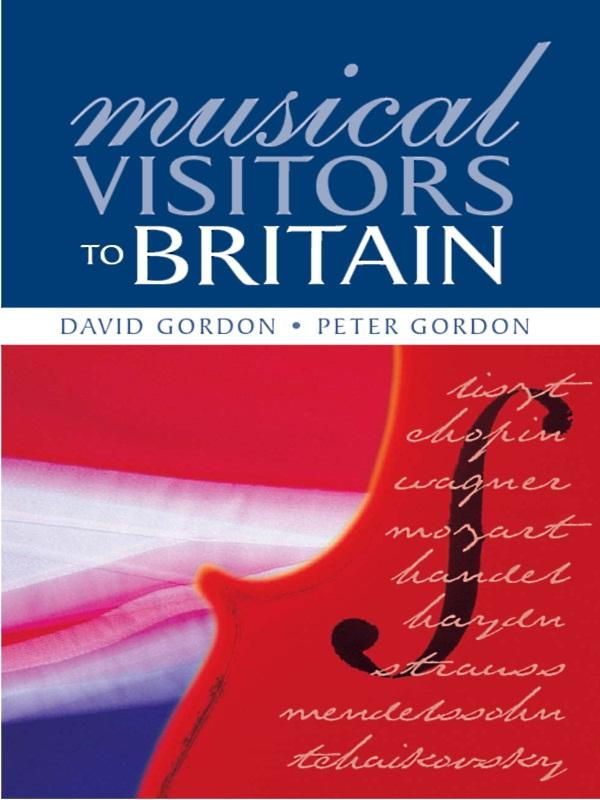 Musical Visitors to Britain als eBook Download ...
