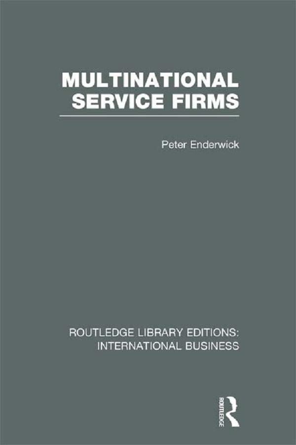 Multinational Service Firms (RLE International ...