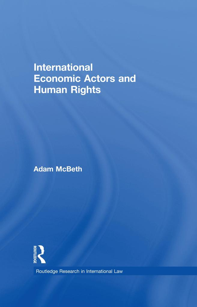 International Economic Actors and Human Rights ...