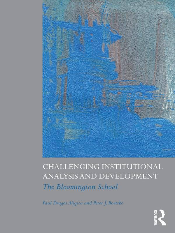Challenging Institutional Analysis and Developm...