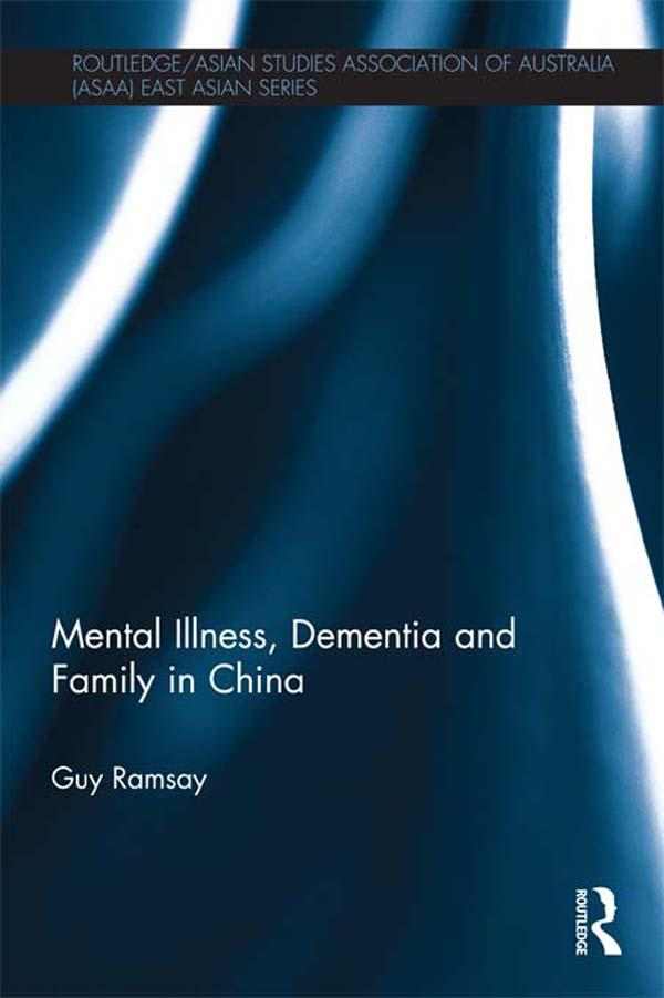 Mental Illness, Dementia and Family in China al...