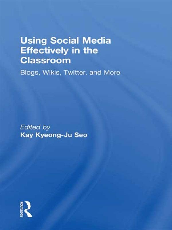 Using Social Media Effectively in the Classroom...