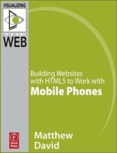 Building Websites with HTML5 to Work with Mobil...