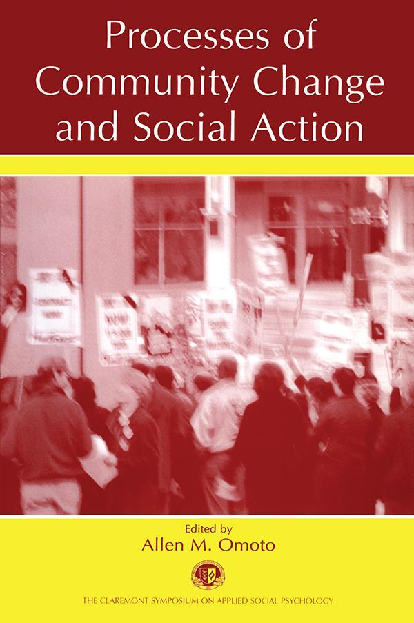 Processes of Community Change and Social Action...