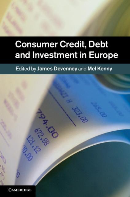 Consumer Credit, Debt and Investment in Europe ...