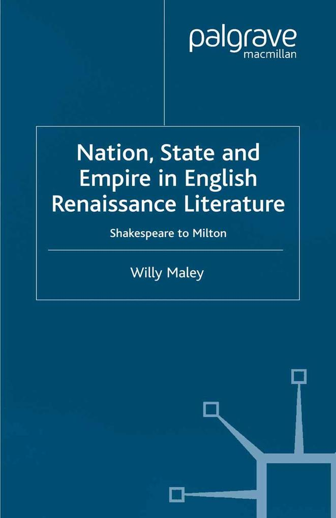 Nation, State and Empire in English Renaissance...
