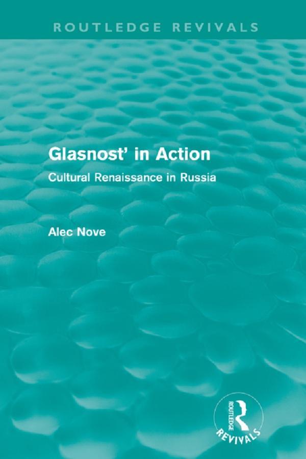Glasnost in Action (Routledge Revivals) als eBo...