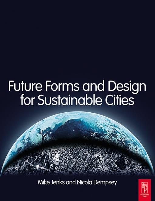 Future Forms and Design For Sustainable Cities ...