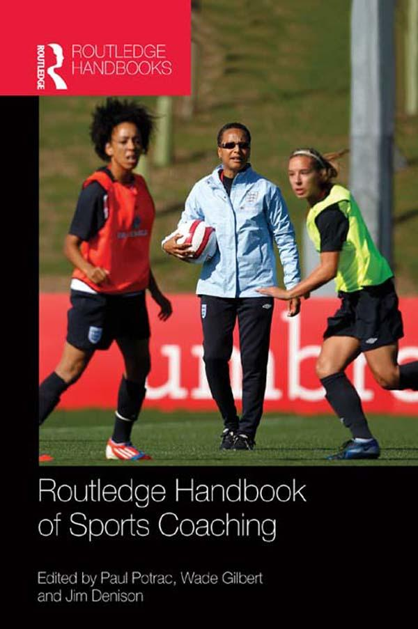 Routledge Handbook of Sports Coaching als eBook...