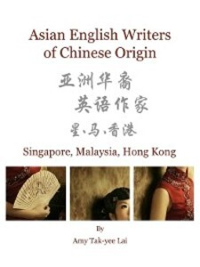 Asian English Writers of Chinese Origin als eBo...