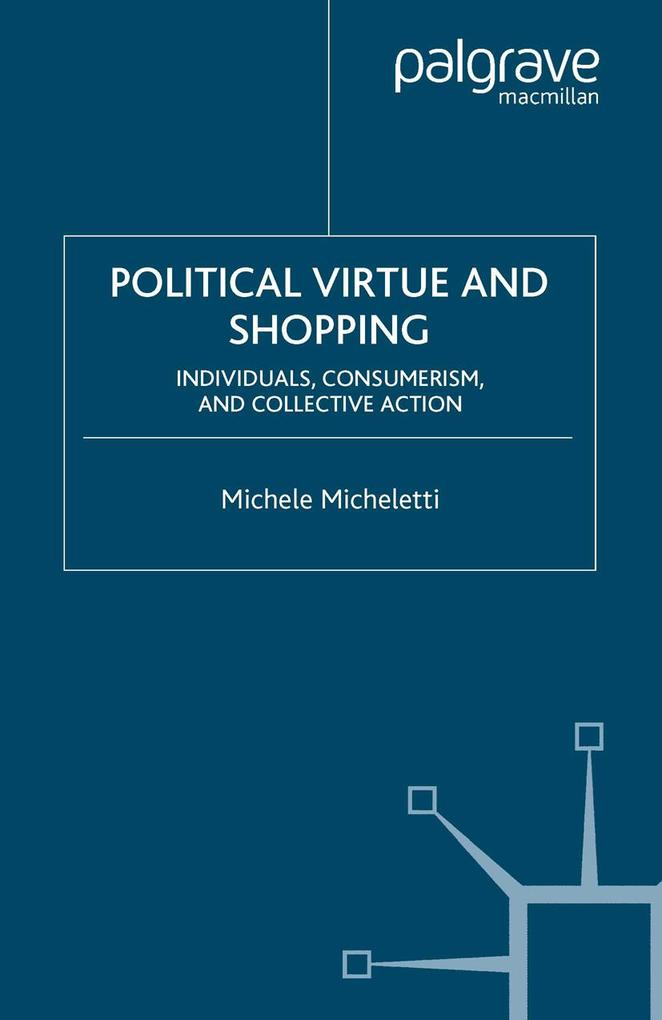 Political Virtue and Shopping als eBook Downloa...