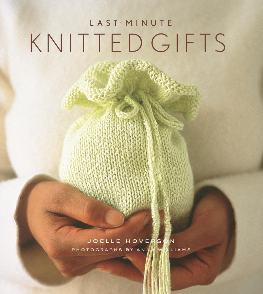 Last-Minute Knitted Gifts als eBook Download vo...