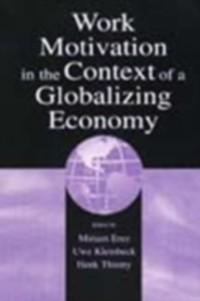 Work Motivation in the Context of A Globalizing...