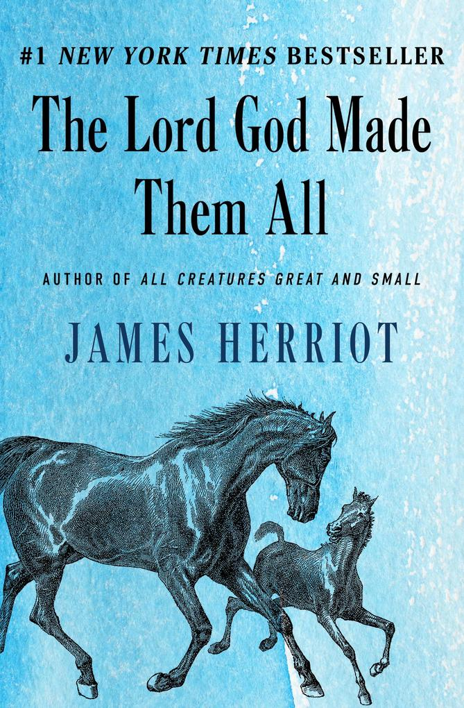 The Lord God Made Them All als eBook Download v...