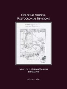 Colonial Visions, Postcolonial Revisions als eB...
