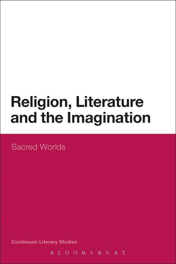 Religion, Literature and the Imagination als eB...