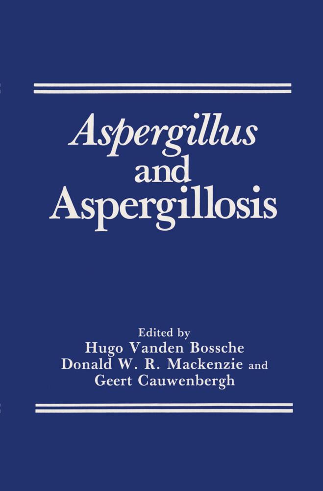 Aspergillus and Aspergillosis als Buch (gebunden)