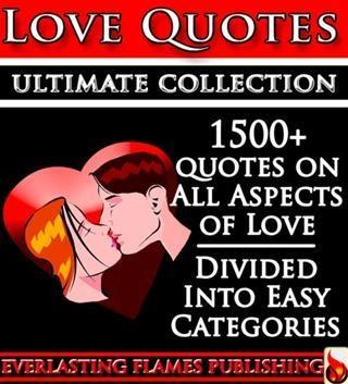 LOVE QUOTES ULTIMATE COLLECTION: 1500+ Quotatio...