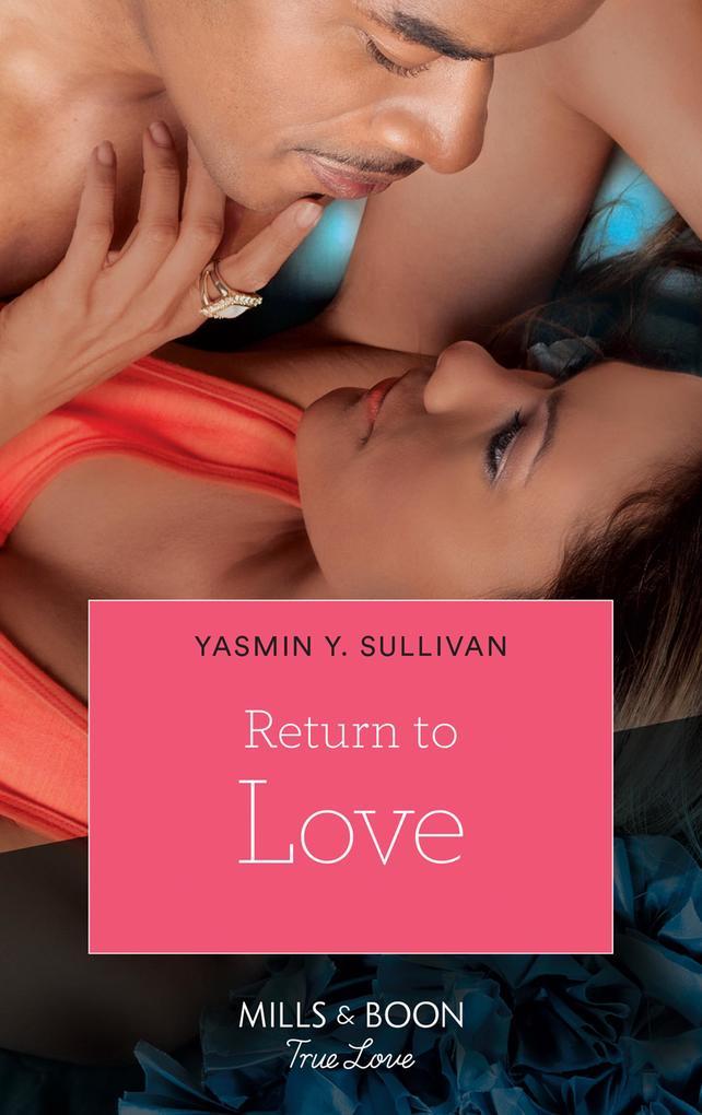 Return to Love (Mills & Boon Kimani) als eBook ...