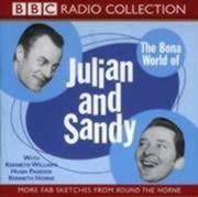 The Bona World of Julian and Sandy
