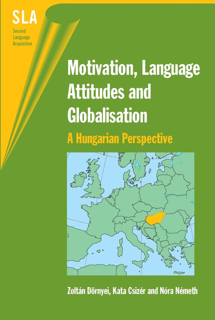 Motivation, Language Attitudes and Globalisatio...