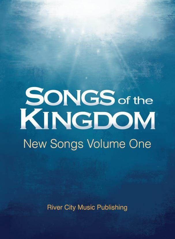 Songs Of The Kingdom New Songs Volume One als e...