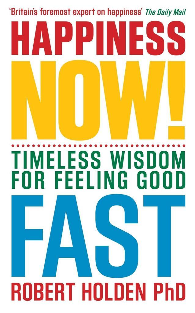 Happiness Now! als eBook Download von Robert Ho...