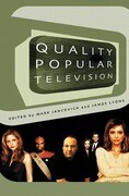 Quality Popular Television: Cult TV, the Industry, and Fans