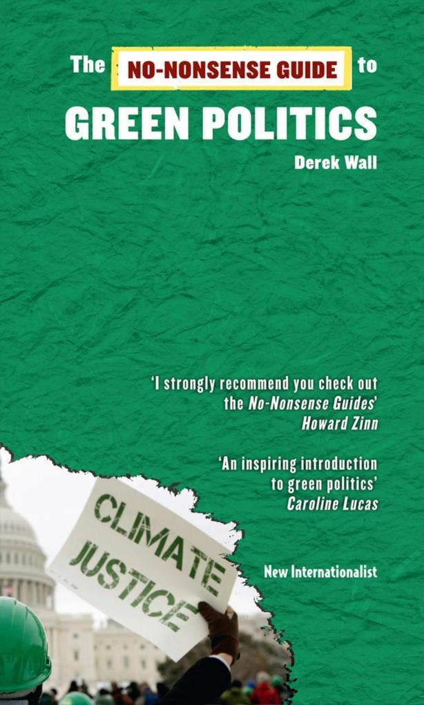 The No-Nonsense Guide to Green Politics als eBo...
