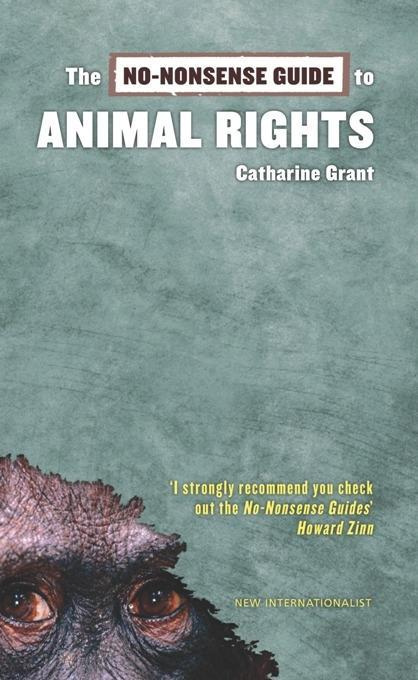 The No-Nonsense Guide to Animal Rights als eBoo...