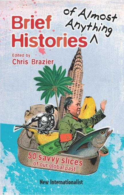 Brief Histories of Almost Anything als eBook Do...