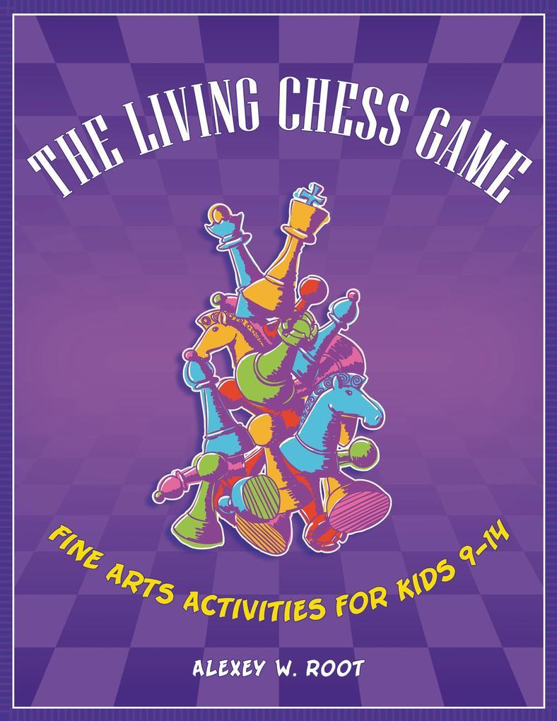 The Living Chess Game als eBook Download von Al...