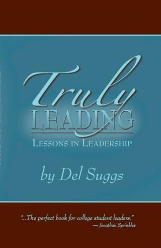 Truly Leading: Lessons in Leadership als eBook ...