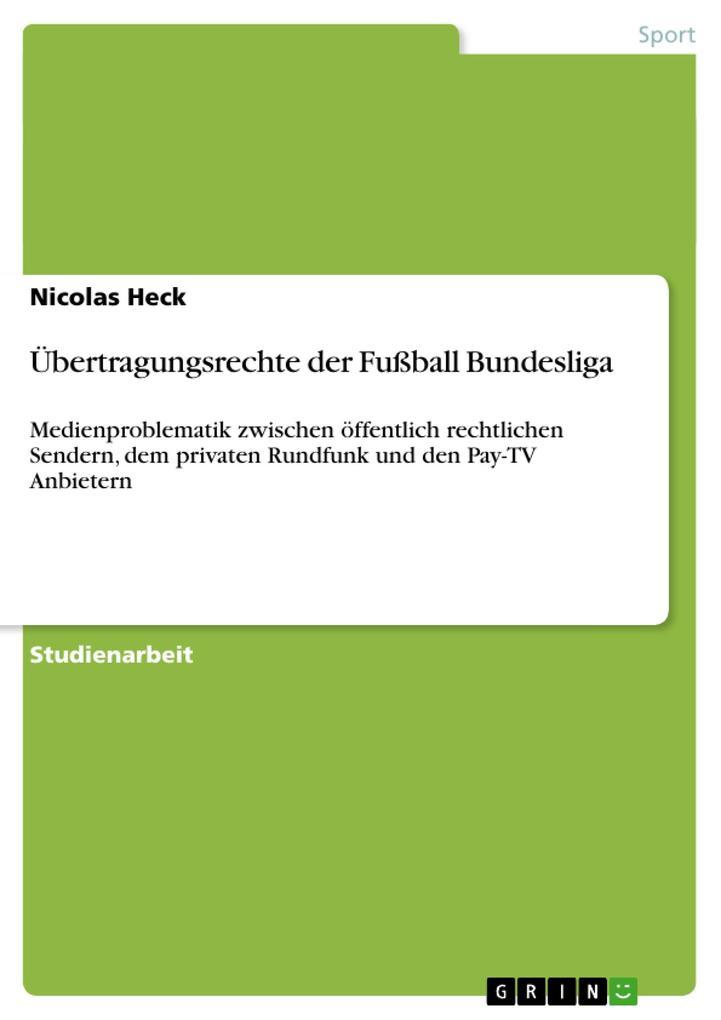 Übertragungsrechte der Fußball Bundesliga als B...