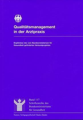 Qualitätsmanagement in der Arztpraxis als Buch von