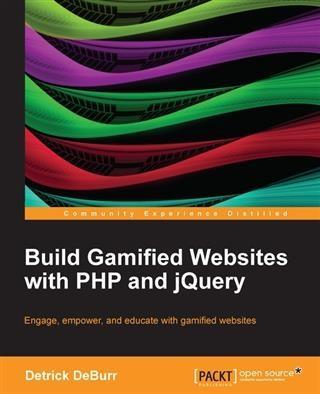 Build Gamified Websites with PHP and jQuery als...