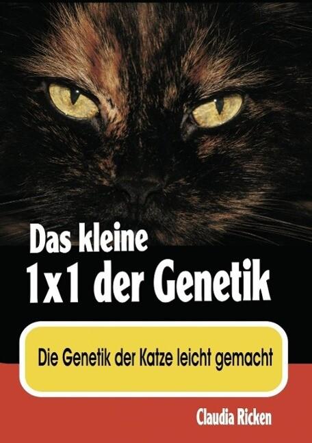 Das kleine 1x1 der Genetik als eBook Download von Claudia Ricken - Claudia Ricken