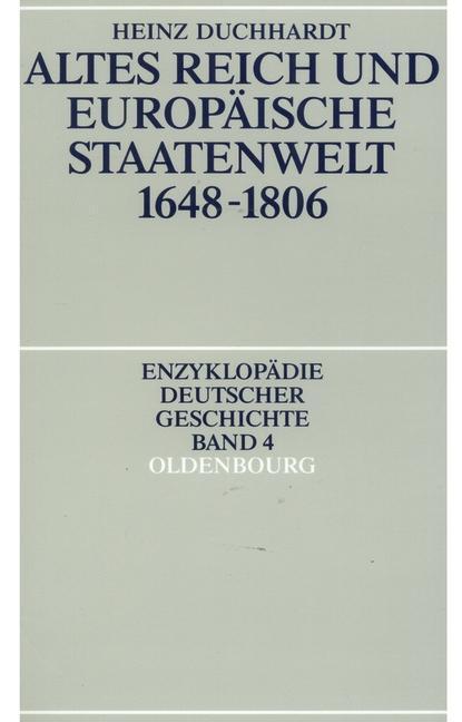 Altes Reich und europäische Staatenwelt 1648-18...