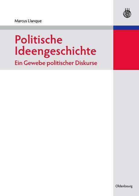 Politische Ideengeschichte - Ein Gewebe politis...